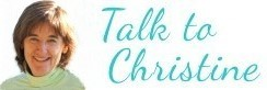 Talk to Christine